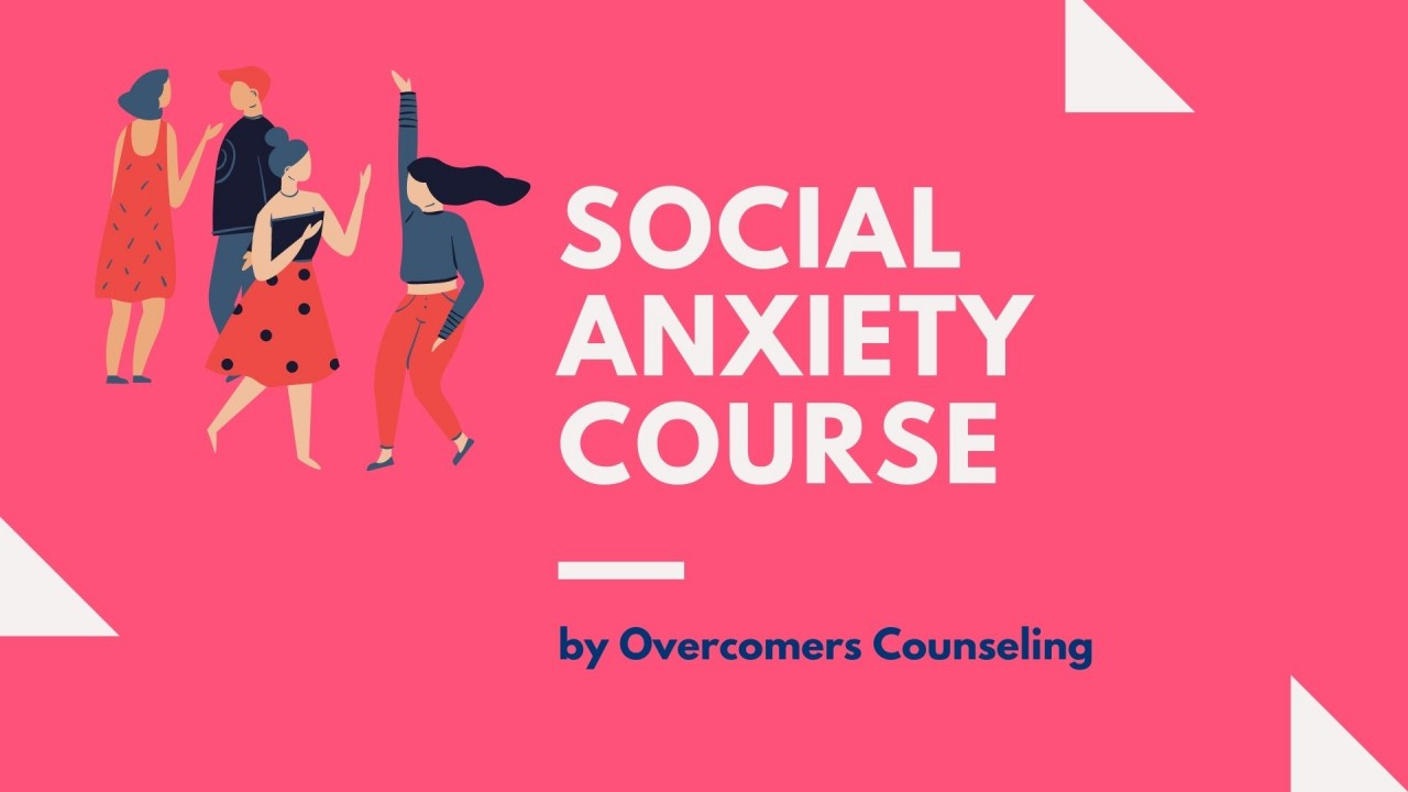 Social Anxiety Course