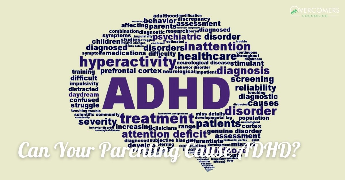 Can Your Parenting Cause ADHD?