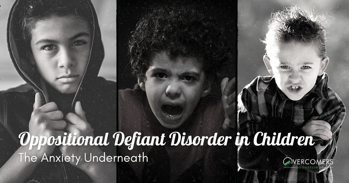 Oppositional Defiant Disorder in Children (The Anxiety Underneath)