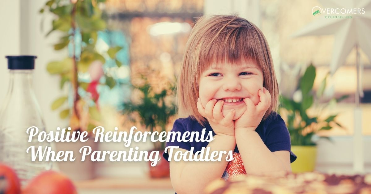 Positive Reinforcements When Parenting Toddlers