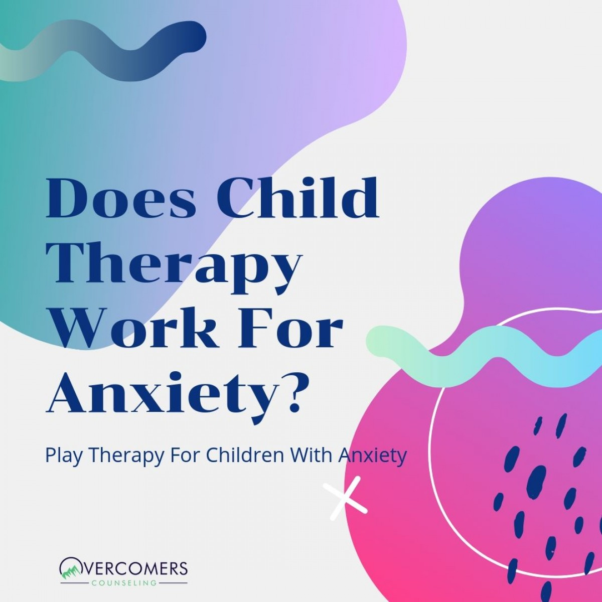 Anxiety And Work does child therapy work for anxiety?